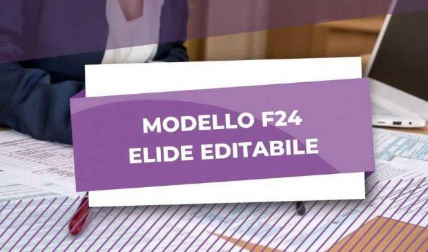 Modello F24 elide 2020: cos'è come funziona, istruzioni compilazione