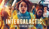 Intergalactic, nuova serie tv Sky: cast, trama e quando esce a maggio